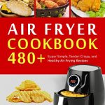 portada libro recetas freidora sin aceite air fryer cookbook