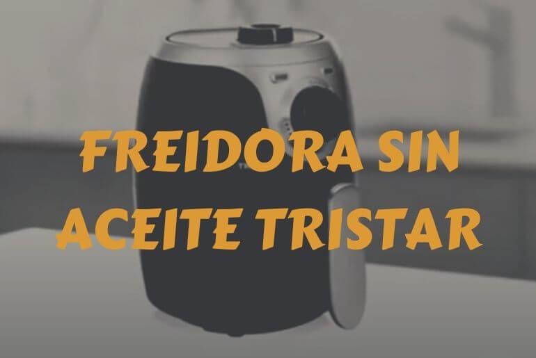 Freidora sin aceite Tristar