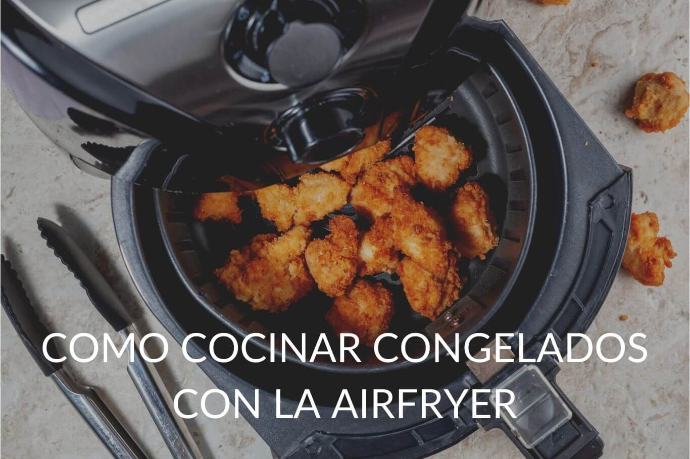como cocinar alimentos congelados en una freidora sin aceite